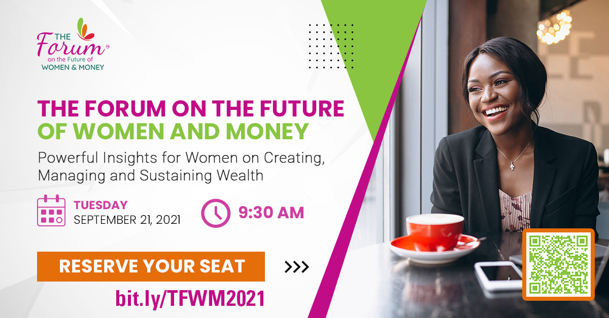 The Forum on the Future of Women & Money